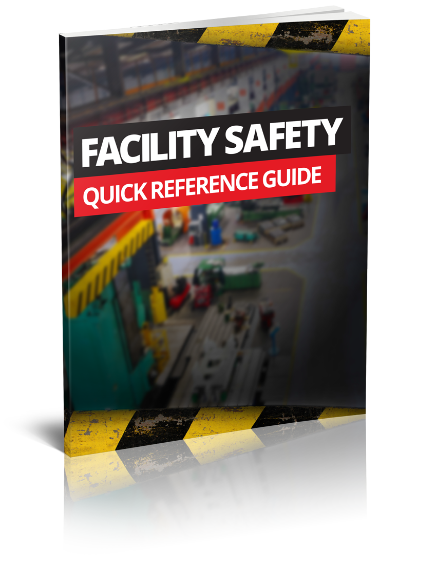 Facility Safety Quick Reference Guide
